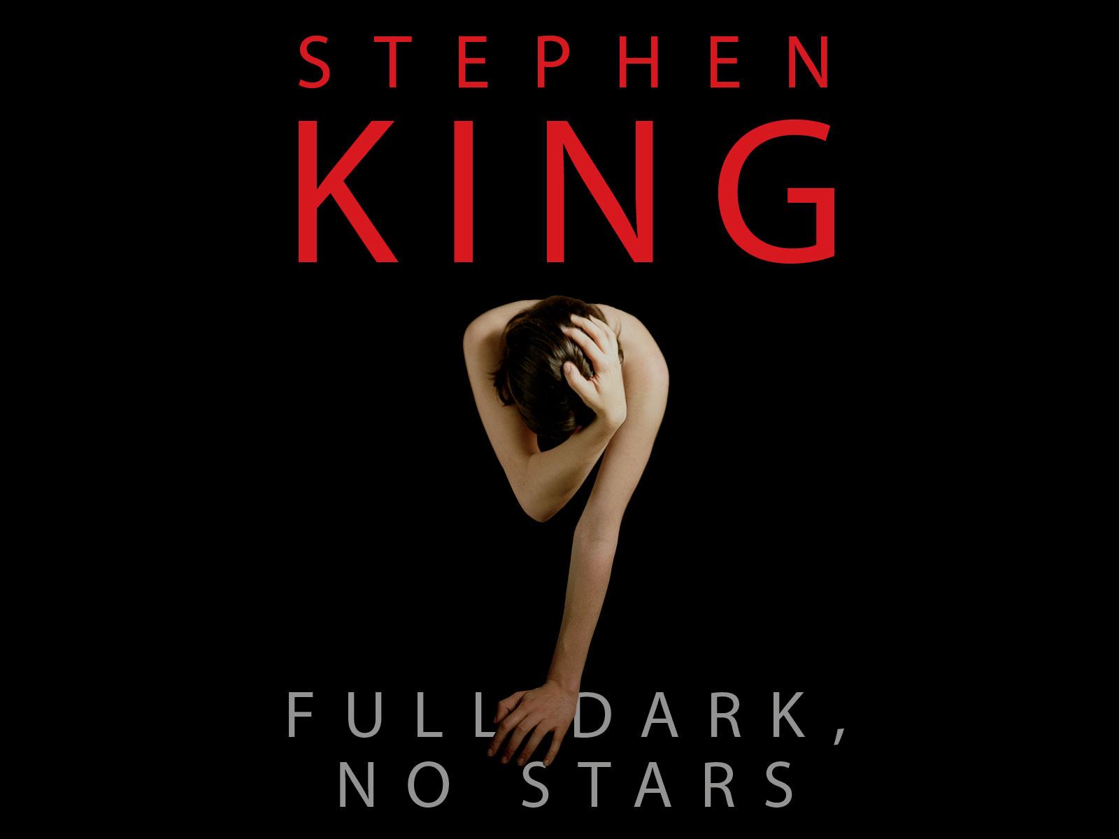 An Extensive Examination Of Stephen Kings Full Dark No Stars