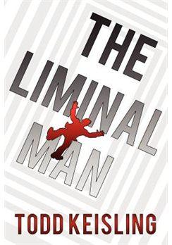 The-Liminal-Man