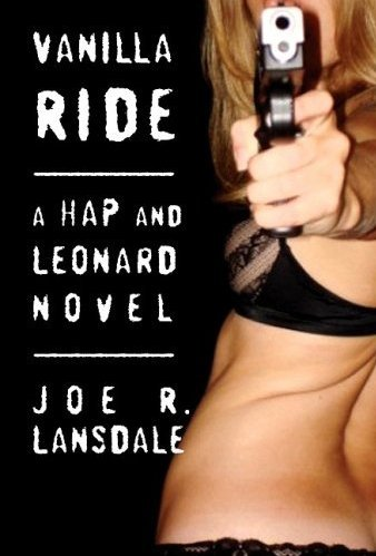 Joe+Lansdale+Vanilla+Ride