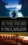 F. Paul Wilson 'By the Sword: A Repairman Jack Novel' Review