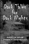 Angella Jacob, Pierre C Arseneault 'Dark Tales for Dark Nights' Review