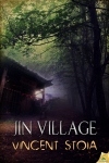Vincent Stoia 'Jin Village' Review