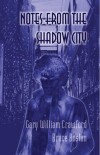Gary William Crawford and Bruce Boston 'Notes from the Shadow City' Review