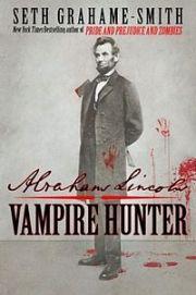 200px-Abraham_Lincoln_Vampire_Hunter_Cover