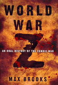 World War Z by Max Bro...