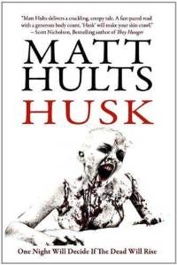husk-matt-hults-paperback-cover-art
