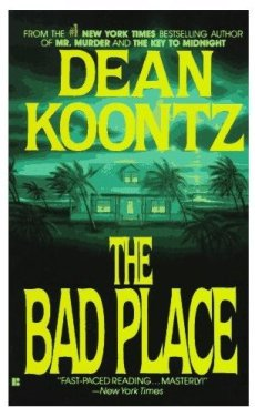 Image result for dean koontz the bad place