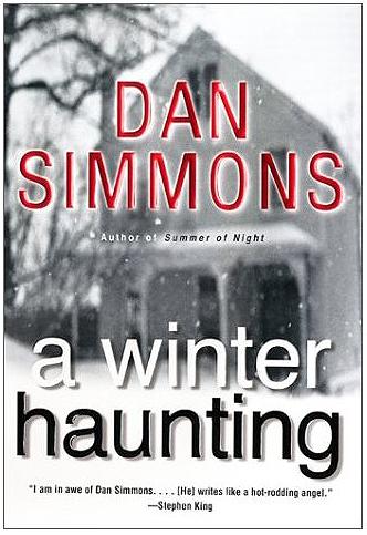 Ebook A Winter Haunting Seasons Of Horror 2 By Dan Simmons
