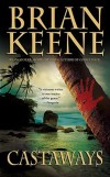 Brian Keene 'Castaways' Review
