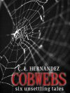Cindy Hernandez 'Cobwebs' Review