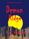 C.I. Kemp 'Demon Ridge' Review