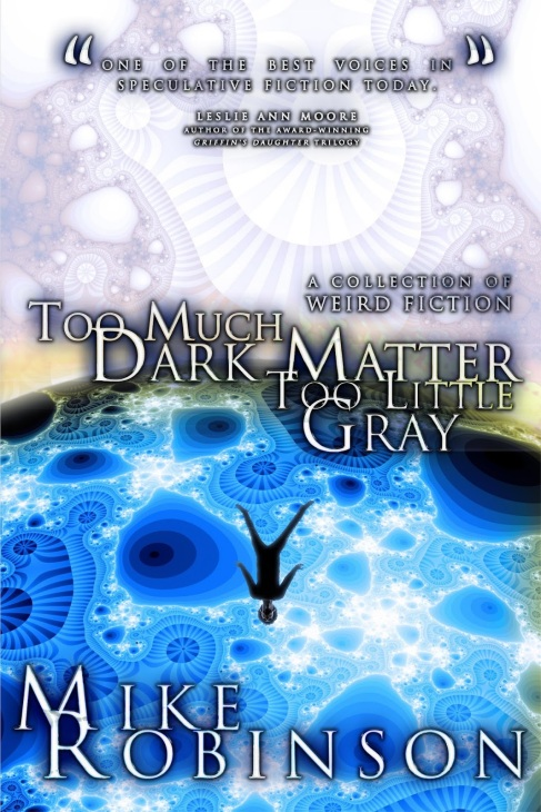 FRONT COVER - Too Much Dark Matter
