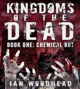 Kingdoms-of-The-Dead-Book-One-Chemical-Rot-268x300