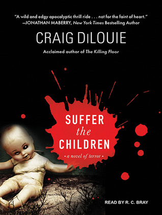 SUFFER-THE-CHILDREN-audiobook-by-Craig-DiLouie