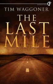 the-last-mile-by-tim-waggoner