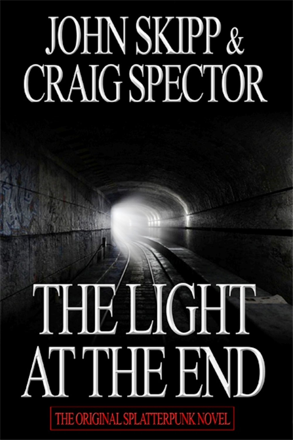 The Light at the End -  John Skipp & Craig Spector