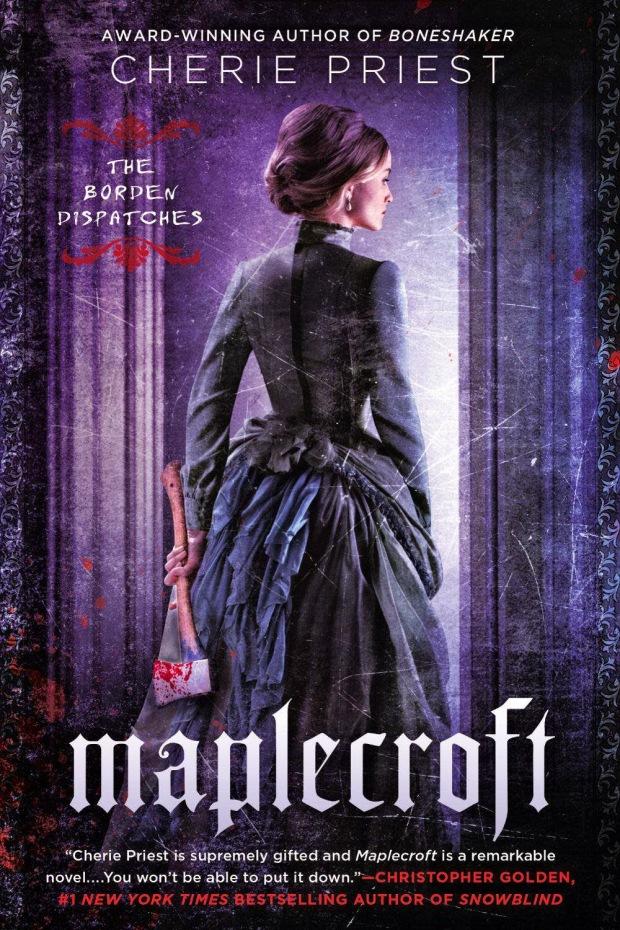 Maplecroft-by-Cherie-Priest
