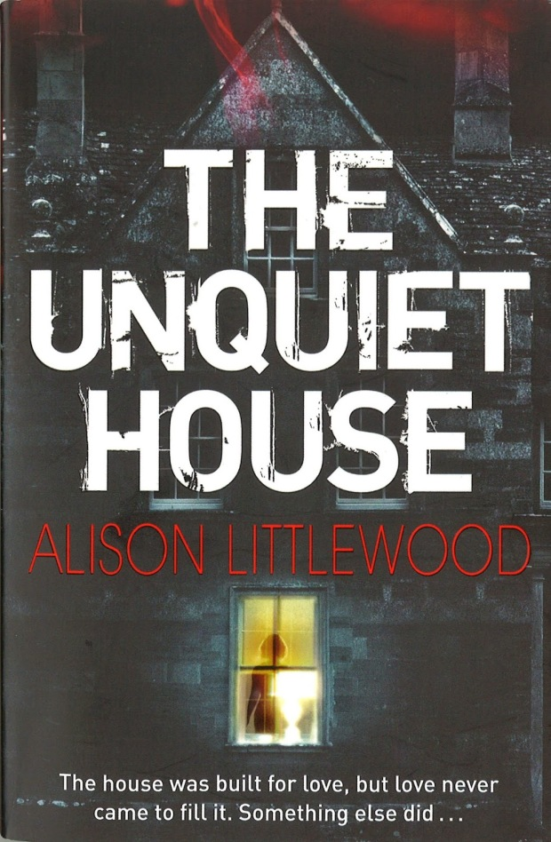 the unquiet house alison littlewood jo fletcher books