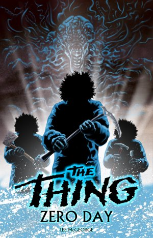 Lee McGeorge The Thing Zero Day