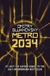 Dmitry Glukhovsky 'Metro 2034' Review