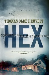 Thomas Olde Heuvelt Hex Review
